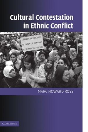 Cultural Contestation in Ethnic Conflict (Cambridge Studies in Comparative Politics)