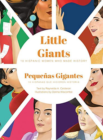 Little Giants: 10 Hispanic Women Who Made History