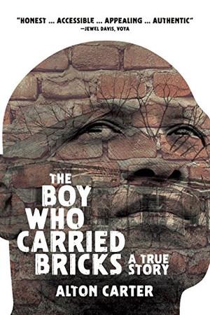The Boy Who Carried Bricks - A True Story