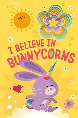 I Believe in Bunnycorns (Llamacorn and Friends)