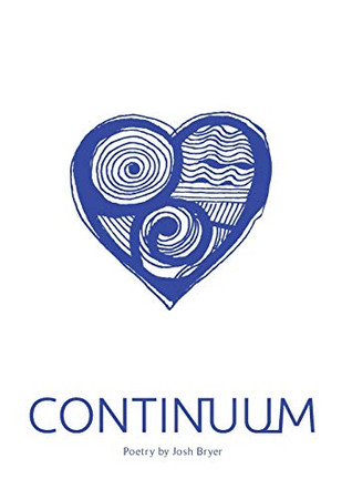 Continuum: Poetry by Josh Bryer