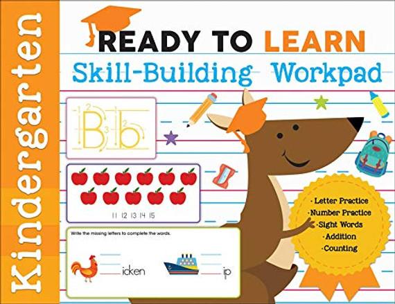 Ready to Learn: Kindergarten Skill-Building Workpad