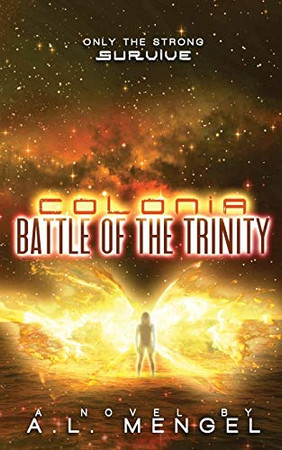 Battle of the Trinity: Colonia Volume Two (The Vega Chronicles)