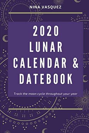 2020 Lunar Calendar and Datebook