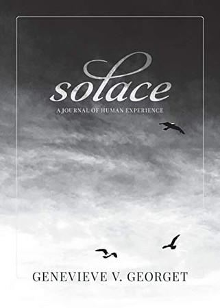 Solace: A Journal of Human Experience