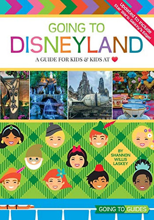 Going to Disneyland: A Guide for Kids and Kids at Heart