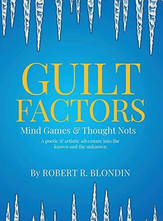 Guilt Factors: Mind Games & Thought Nots