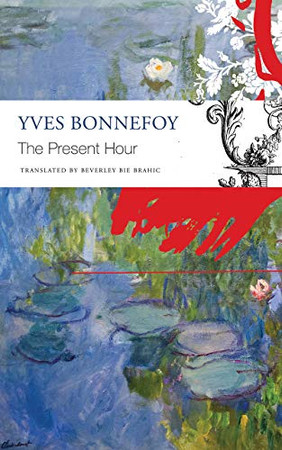 The Present Hour (The French List)