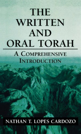 The Written and Oral Torah: A Comprehensive Introduction