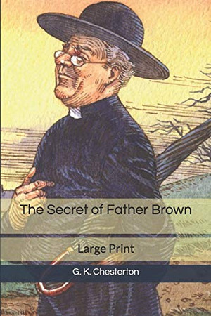The Secret of Father Brown: Large Print