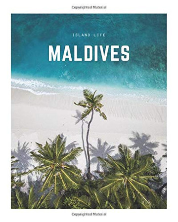 Maldives: A Decorative Book   Perfect for Coffee Tables, Bookshelves, Interior Design & Home Staging (Island Life Book Set)