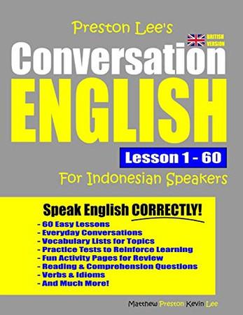 Preston Lee's Conversation English For Indonesian Speakers Lesson 1 - 60 (British Version)