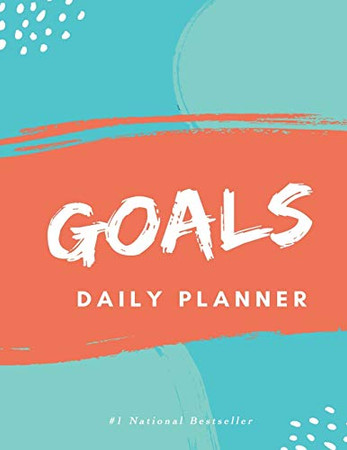 Goals Daily Planner: High Performance Time Management Undated Planner   Calendar, Gratitude & Goals Journal   Increase Productivity   Undated Monthly Weekly Day Planner   Keep Track of Daily Progress