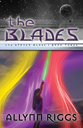 The Blades: The Stone's Blade: Book Three