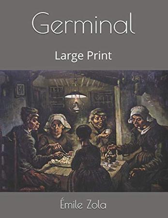 Germinal: Large Print