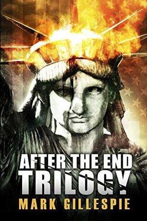 After the End Trilogy: The Complete Post-Apocalyptic Series