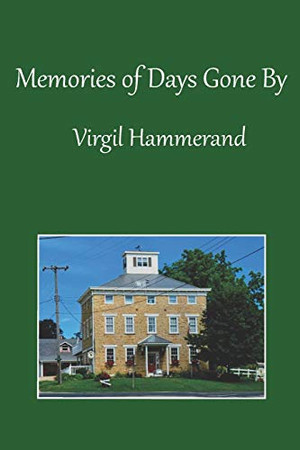 Memories of Days Gone By
