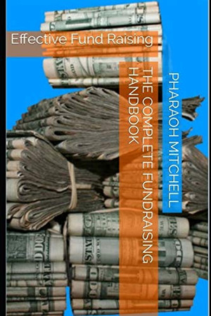 The Complete Fundraising Handbook: Effective Fund Raising