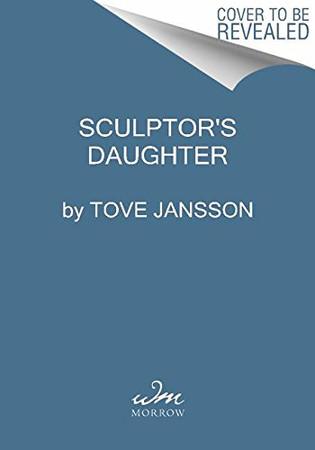 Sculptor's Daughter: A Childhood Memoir