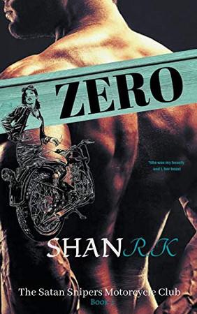 Zero (The Satan Sniper's Motorcycle Club)