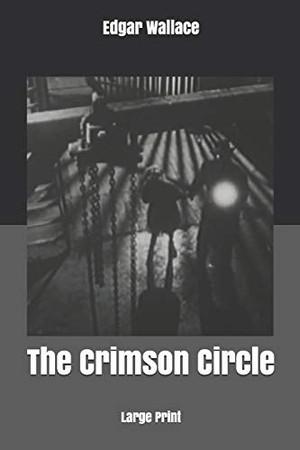 The Crimson Circle: Large Print