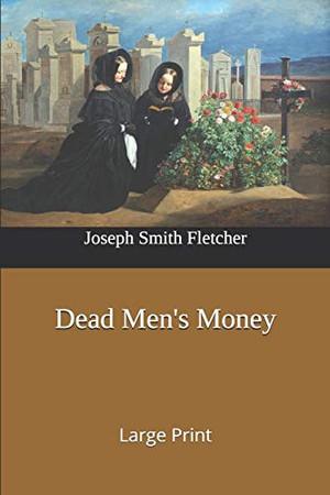 Dead Men's Money: Large Print