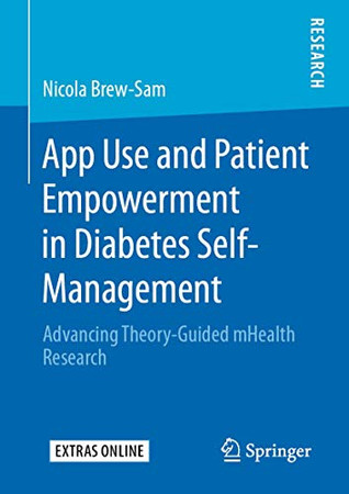 App Use and Patient Empowerment in Diabetes Self-Management: Advancing Theory-Guided mHealth Research
