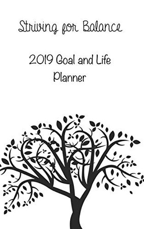 Striving for Balance Goals and Life Planner