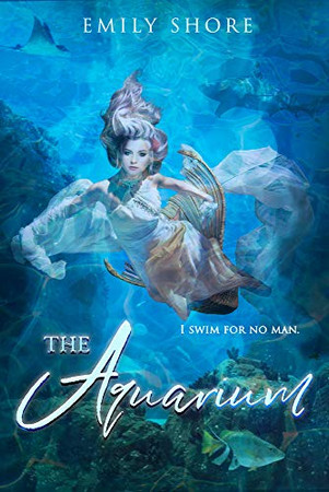 The Aquarium (5) (The Uncaged Series)