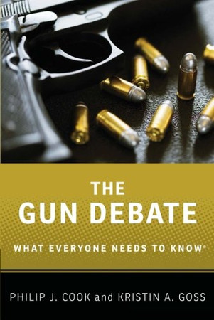 The Gun Debate: What Everyone Needs To Know�
