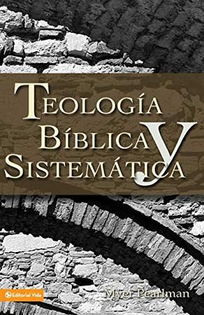 Teolog�a b�blica y sistem�tica