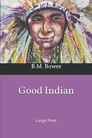Good Indian: Large Print