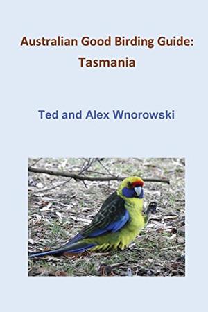 Australian Good Birding Guide: Tasmania