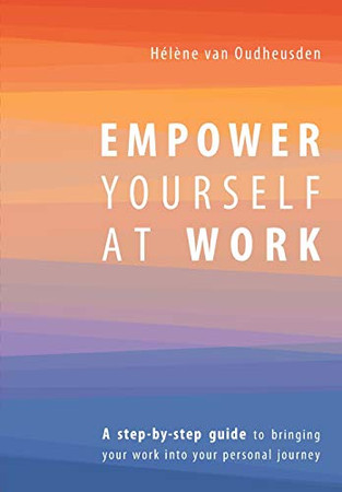 Empower Yourself at Work