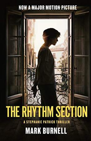 The Rhythm Section: A Stephanie Patrick Thriller (Stephanie Patrick Thrillers)