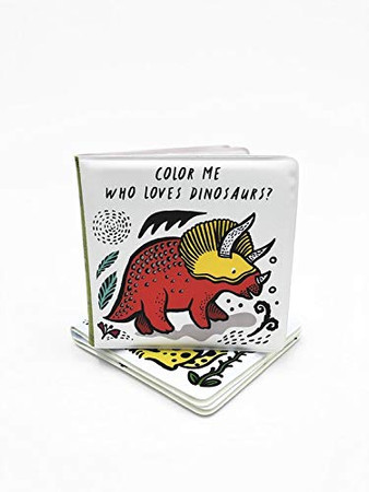 Color Me: Who Loves Dinosaurs? (Wee Gallery Bath Books)