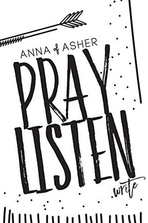Anna of Asher: 28 Day Prayer Journal