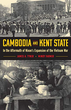 Cambodia and Kent State: In the Aftermath of Nixon�s Expansion of the Vietnam War