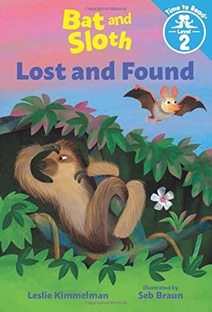 Bat and Sloth Lost and Found (Bat and Sloth: Time to Read, Level 2)
