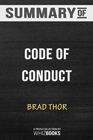 Summary of Code of Conduct: A Thriller (The Scot Harvath Series): Trivia/Quiz for Fans