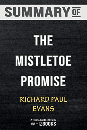 Summary of The Mistletoe Promise: Trivia/Quiz for Fans