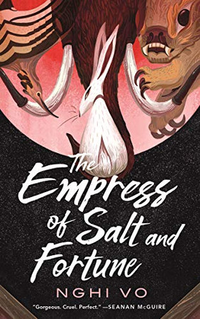 The Empress of Salt and Fortune (The Singing Hills Cycle)