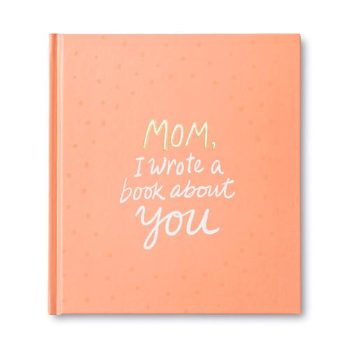 Mom, I wrote a book…