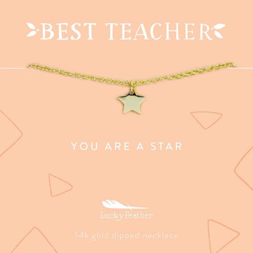 Teacher Necklace - You are a Star Teacher - Gold - Star