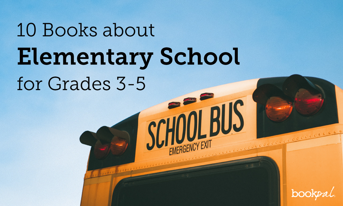 10 Books about Elementary School for Grades 3-5