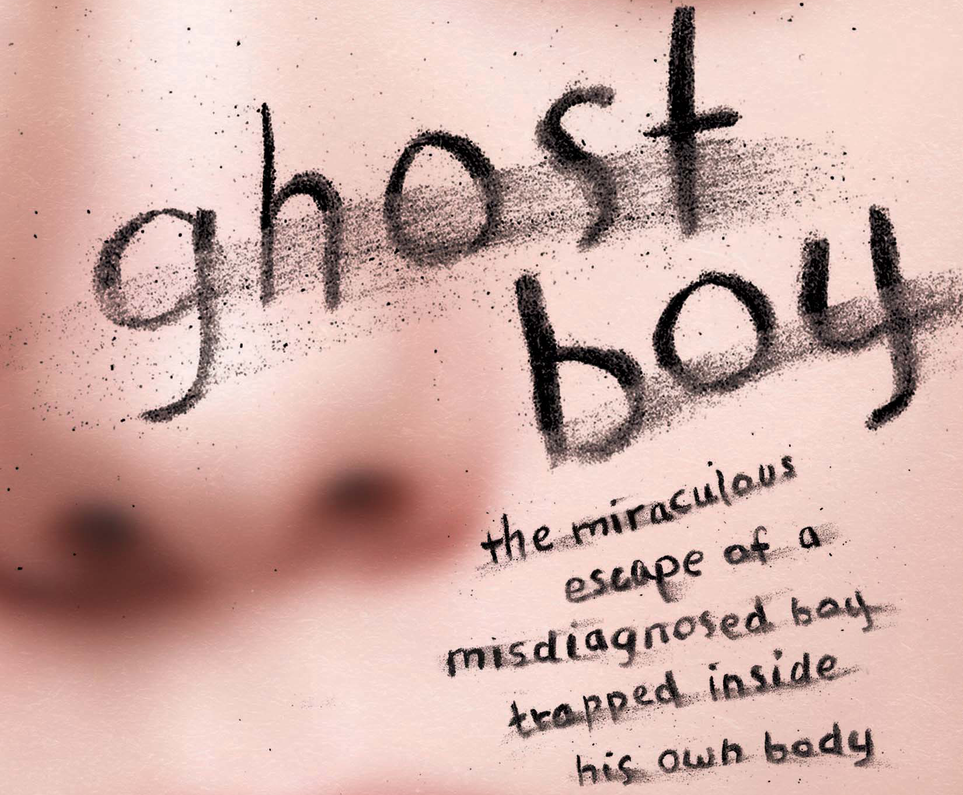 3 Lessons to Learn from Martin Pistorius, the Ghost Boy