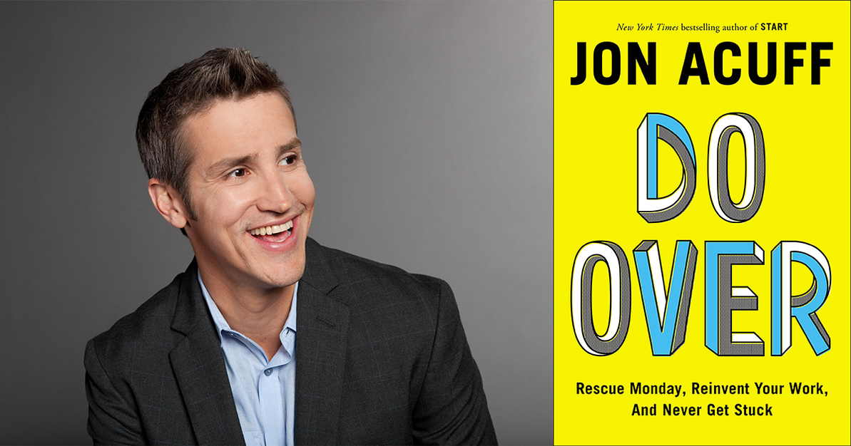 """Why Jon Acuff's """"Do Over"""" is for Everyone"""