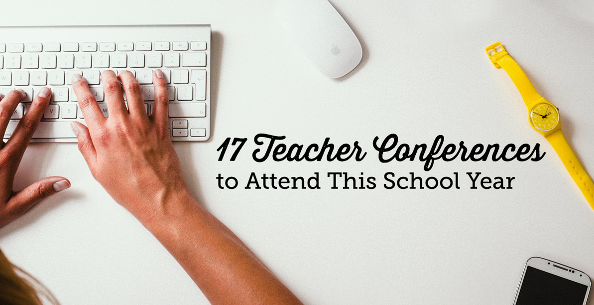 The Great Big List of Teacher Conferences to Attend This School Year