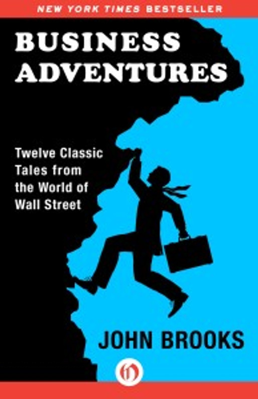 Why Business Adventures is the Best Business Book Ever