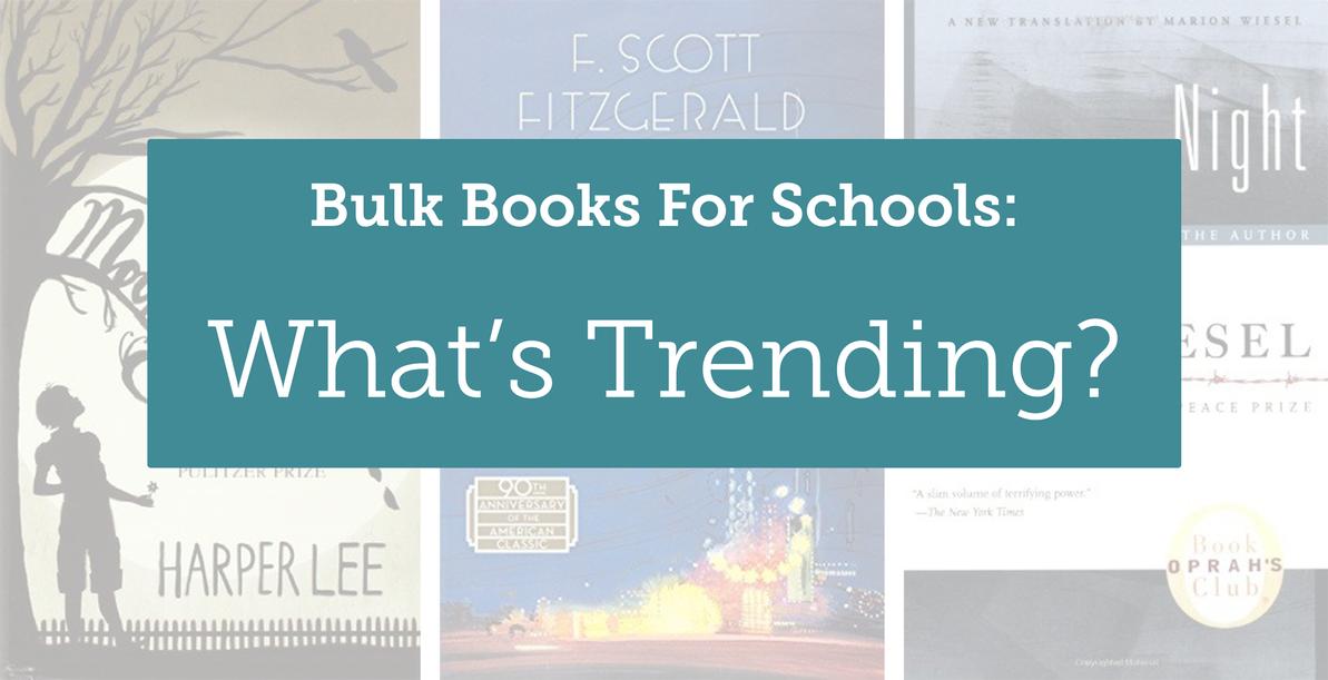 Bulk Books for Schools: What's Trending?